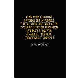 Convention collective nationale des entreprises d'installation aéraulique, thermique, frigorifique JANV 2018