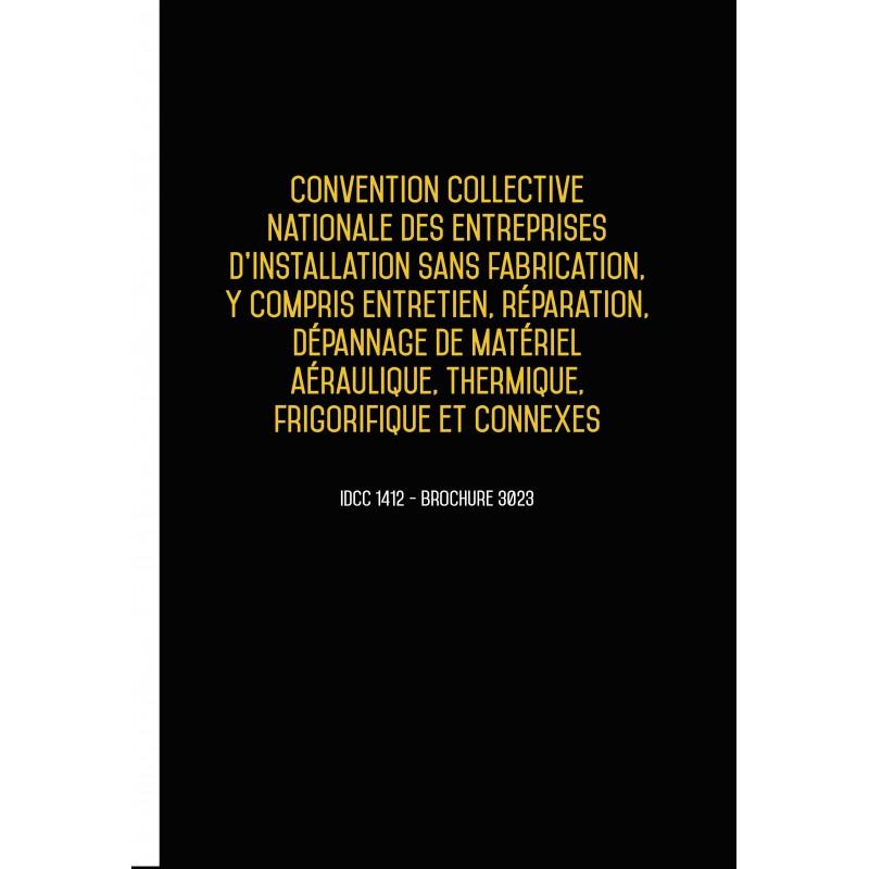 Convention collective nationale des entreprises d'installation aéraulique, thermique, frigorifique DEC 2017