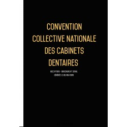 Convention collective nationale Cabinet dentaire  + Grille de salaire