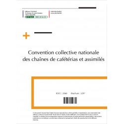 Convention collective nationale des chaînes de cafétérias et assimilés 2015 + Grille de Salaire