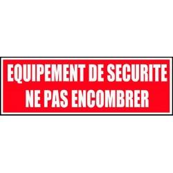 Panneau équipement de sécurité ne pas emcombrer