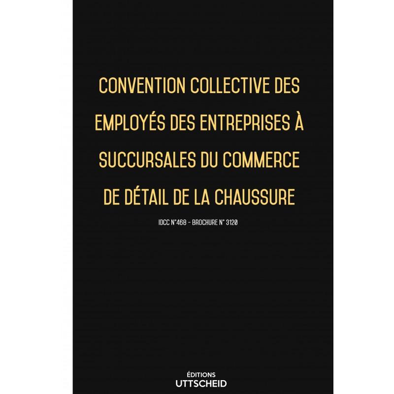 Convention collective du commerce succursaliste de la chaussure FEVRIER 2017 + Grille de Salaire