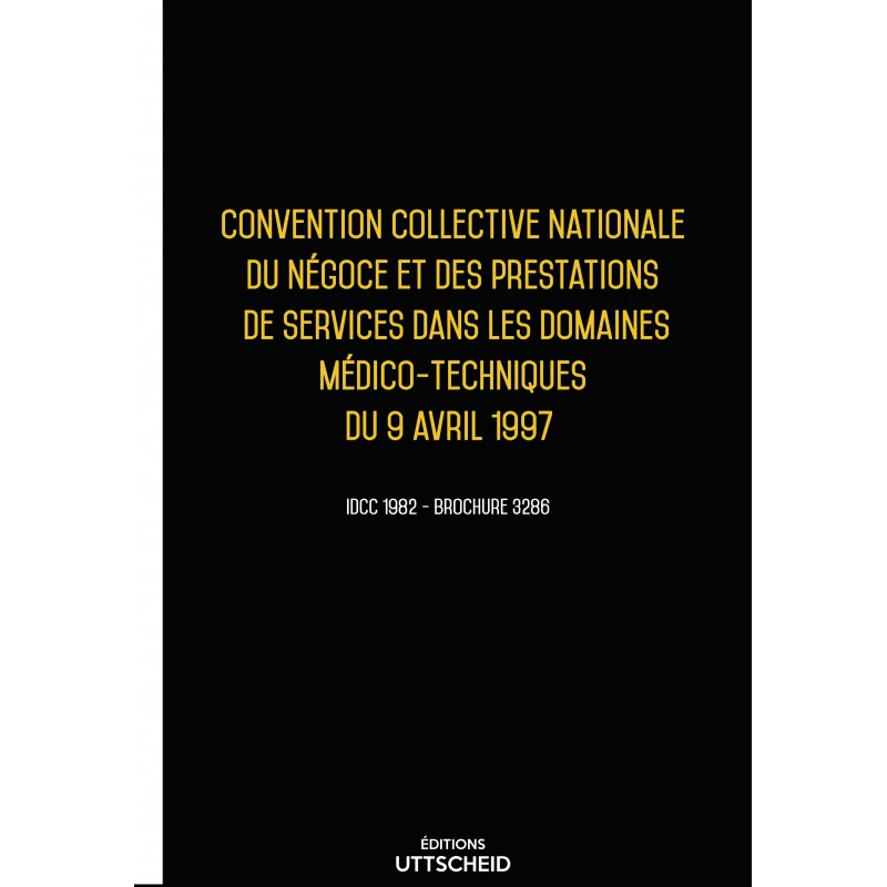 Convention collective nationale Prestations de services dans les domaines médico-techniques 2015 + Grille de Salaire
