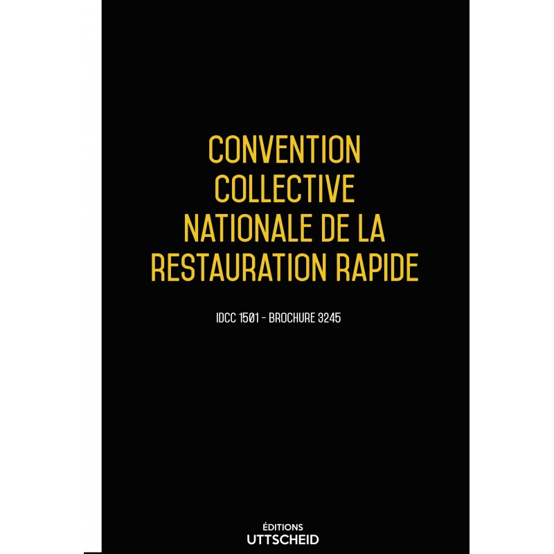 Convention collective nationale de la restauration rapide + Grille de Salaire