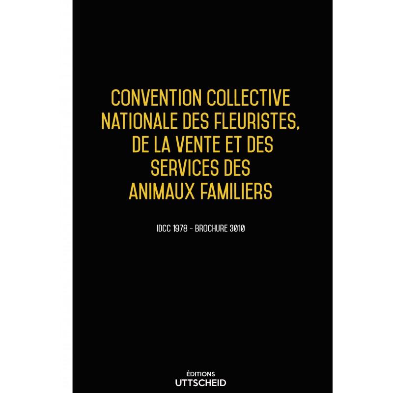 Convention collective nationale des fleuristes, de la vente et des services des animaux familiers