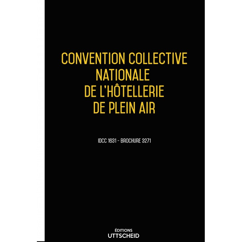 Convention collective nationale Hôtellerie de plein air MAI 2017 + Grille de Salaire