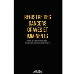 Registre des dangers graves et imminents