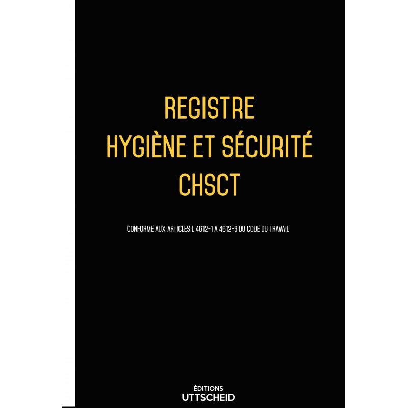 Registre hygiène et sécurité CHSCT