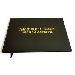 Registre spécial garagistes garages et VO - Livre de police automobile - Couverture noire mate - Qualité premium